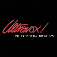 Want List: Ultravox! Live At The Rainbow 1977 Streaming Only Album