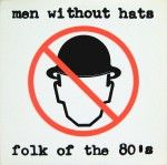 men without hats - folk of the 80s cover art