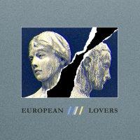 "Steve Jones + Logan Sky Take ""European Lovers"" To A New Level of Ecstacy"