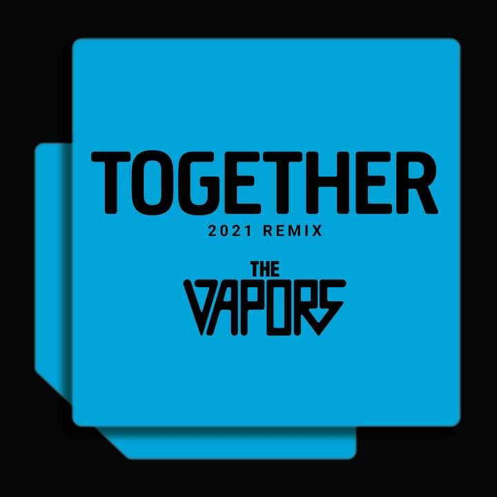 the vapors together 2021 remix cover  art