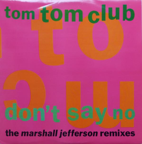 tom tom club - don't say no remixes cover art