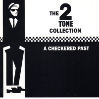 """Checkered Past"" Was A Tidy Look At The 2-Tone Label [part 1]"