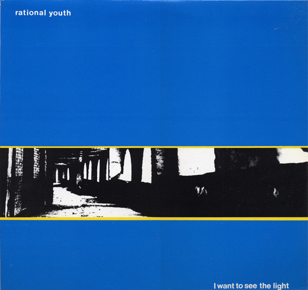 rational youth i want to see the light cover art