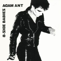 """Record Review: Adam Ant - """"B-Side Babies"""" US CD"""