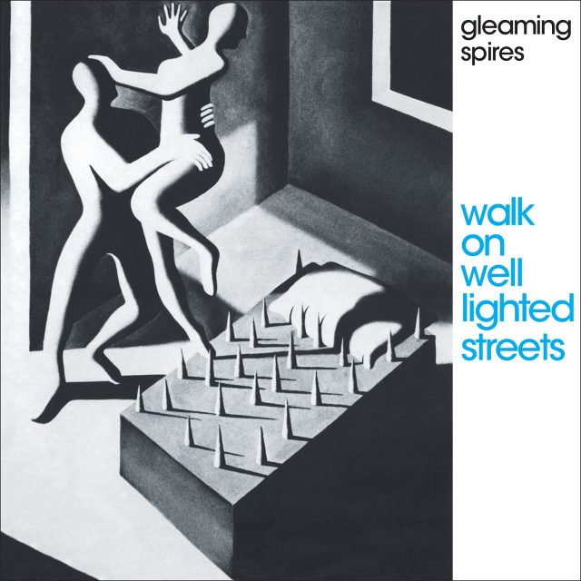 gleaming spires - walk on well lighted streets cover art