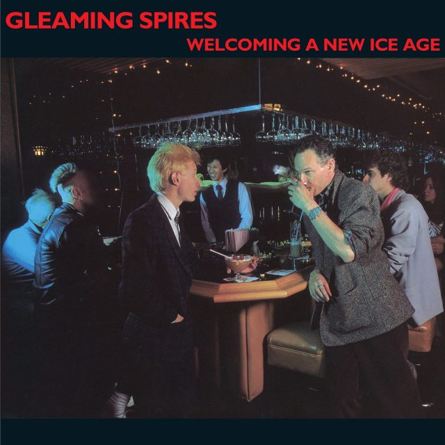 gleaming spires - welcoming a new ice age cover art