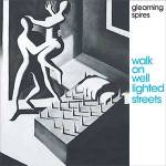 gleaming spires walk on well lighted streets cover art