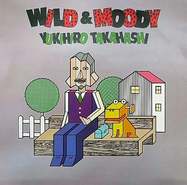 yukihiro takahashi - wild + moody cover art