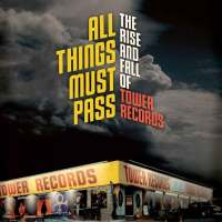 """The Golden Era Of Tower Records Revisited In """"All Things Must Pass"""" Documentary"""