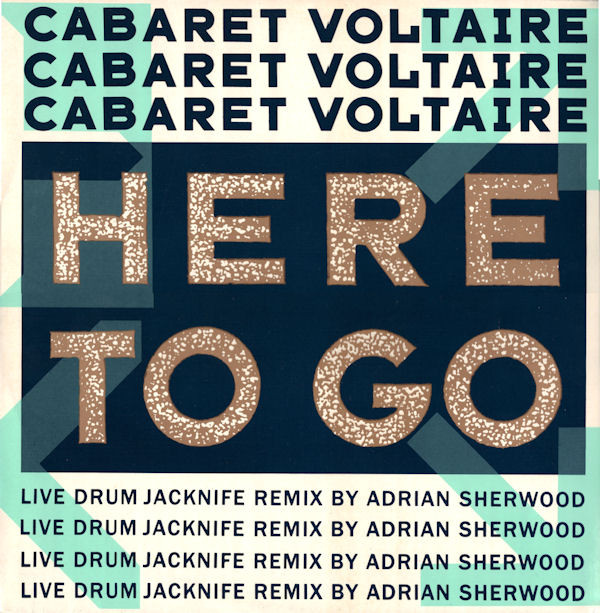 cabaret voltaire - here to go live drum jacknife remix cover art
